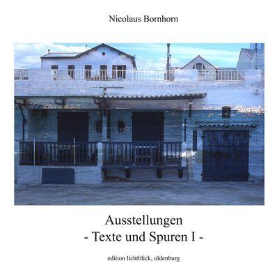 Ausstellungen - Texte und Spuren I -