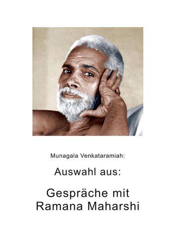 Auswahl aus: Gespräche mit Ramana Maharshi