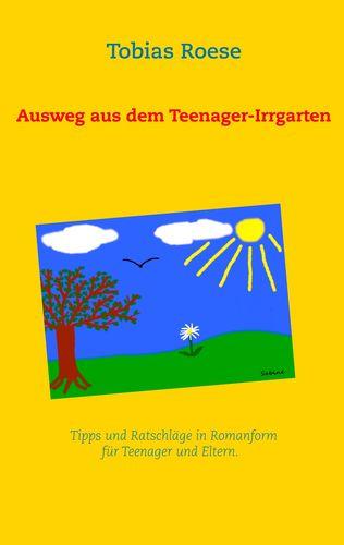 Ausweg aus dem Teenager-Irrgarten