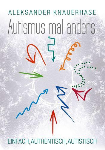 Autismus mal anders