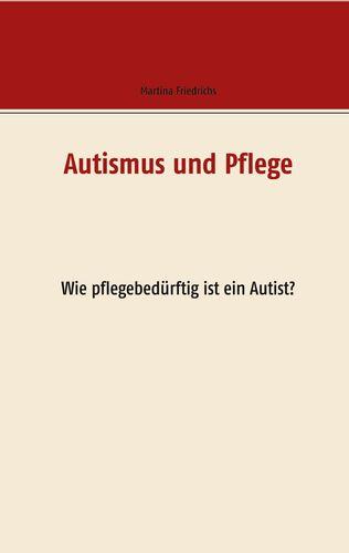 Autismus und Pflege