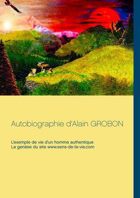 Autobiographie d'Alain Grobon
