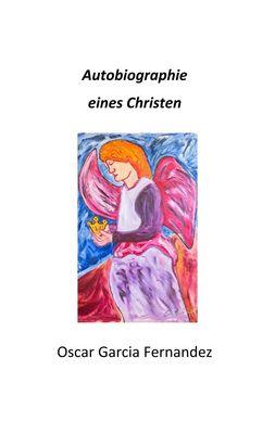 Autobiographie eines Christen