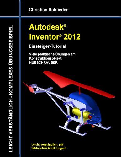 Autodesk Inventor 2012 - Einsteiger-Tutorial