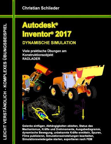 Autodesk Inventor 2017 - Dynamische Simulation