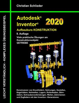 Autodesk Inventor 2020 - Aufbaukurs Konstruktion