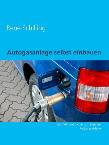 Autogasanlage selbst einbauen