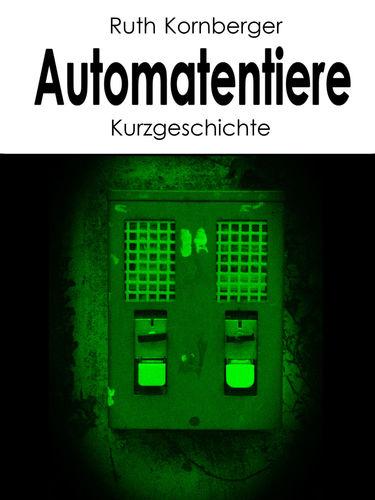 Automatentiere