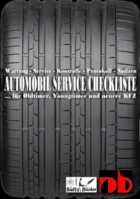 AUTOMOBIL SERVICE CHECKLISTE - Wartung - Service - Kontrolle - Protokoll - Notizen