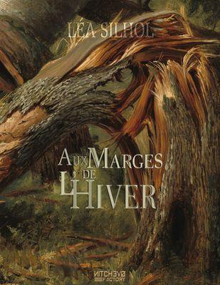 Aux Marges de l'Hiver