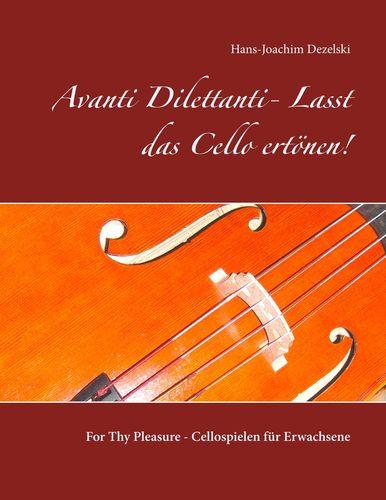 Avanti Dilettanti- Lasst das Cello ertönen!
