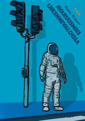 Avaruusmies liikennevaloissa