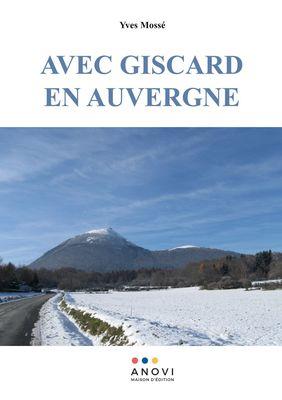 Avec Giscard en Auvergne
