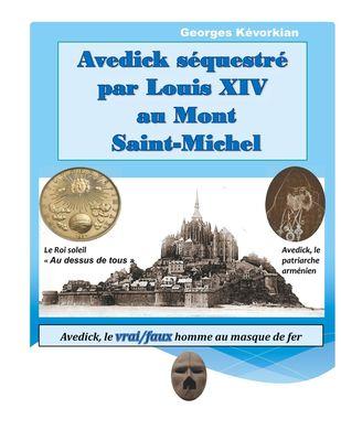 Avedick séquestré par Louis XIV au Mont Saint-Michel