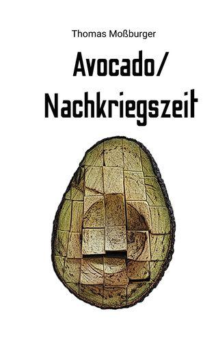 Avocado/Nachkriegszeit
