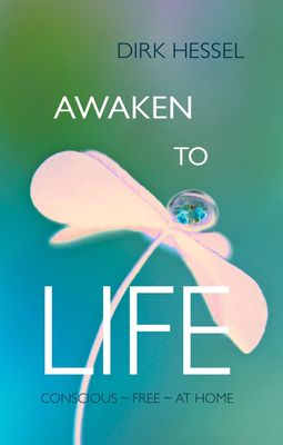 Awaken to Life