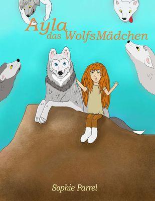 Ayla das Wolfsmädchen