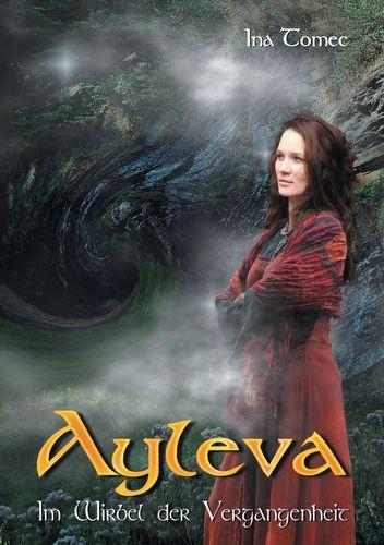 Ayleva - Im Wirbel der Vergangenheit