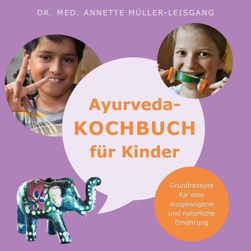 Ayurveda-Kochbuch für Kinder