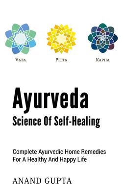 Ayurveda  -  Science of Self-Healing