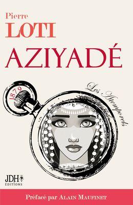 AZIYADÉ nouvelle édition