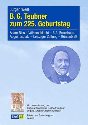 B.G. Teubner zum 225. Geburtstag