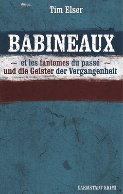 BABINEAUX und die Geister der Vergangenheit