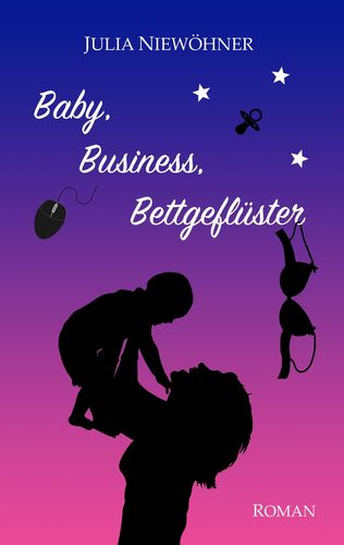 Baby, Business, Bettgeflüster