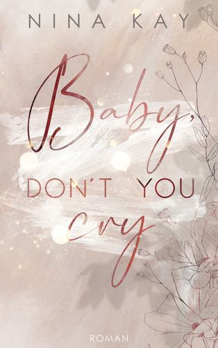 Baby, Don't You Cry