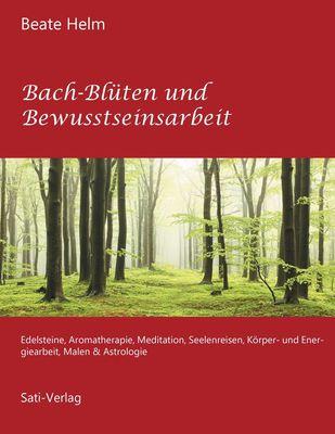 Bach-Blüten und Bewusstseinsarbeit