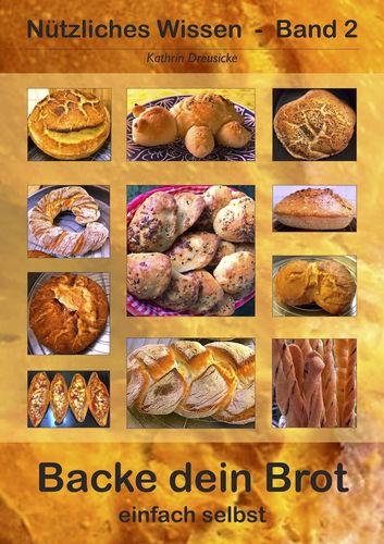 Backe dein Brot