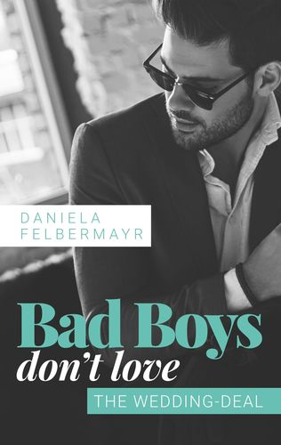 Bad Boys don't love