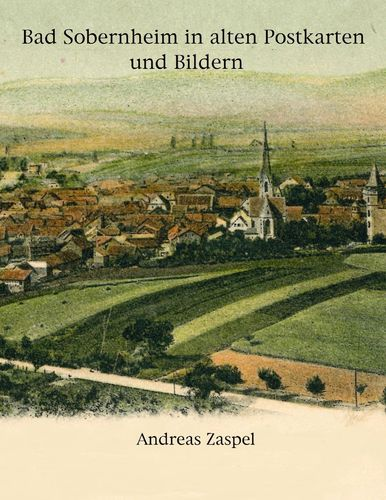 Bad Sobernheim in alten Postkarten und Bildern