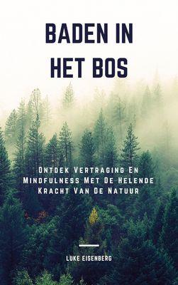 Baden In Het Bos
