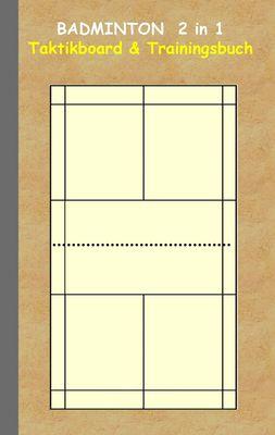 Badminton 2 in 1 Taktikboard und Trainingsbuch