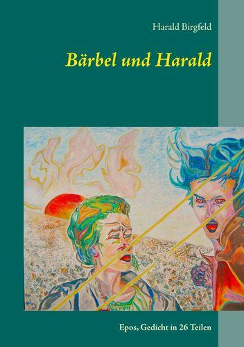 Bärbel und Harald