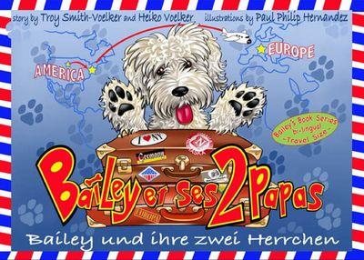 Bailey und ihre zwei Herrchen - Bailey et ses deux papas