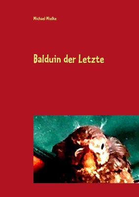 Balduin der Letzte