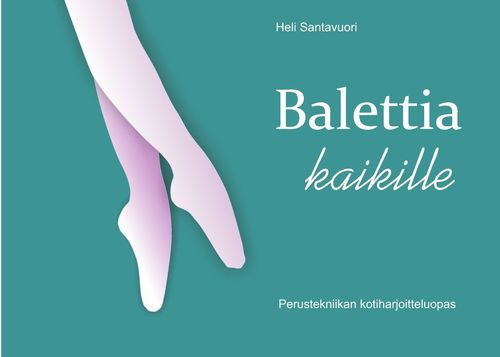 Balettia kaikille