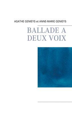BALLADE A DEUX VOIX