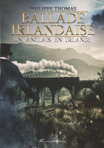 Ballade irlandaise (volume 1)