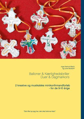 Balloner & Kærlighedsbriller - Duer & Dagmarkors