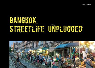 Bangkok - streetlife unplugged