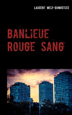 Banlieue Rouge Sang