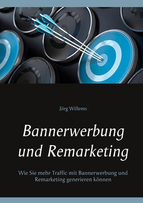 Bannerwerbung und Remarketing