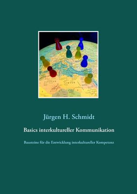 Basics interkultureller Kommunikation