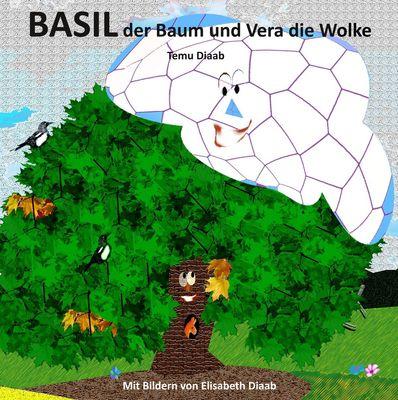 Basil der Baum und Vera die Wolke