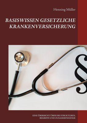 Basiswissen Gesetzliche Krankenversicherung