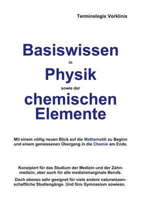 Basiswissen in Physik sowie der chemischen Elemente