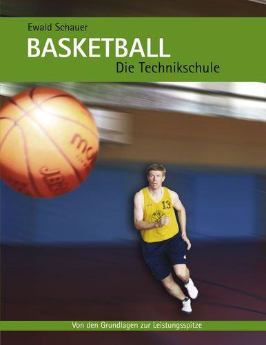 Basketball - Die Technikschule